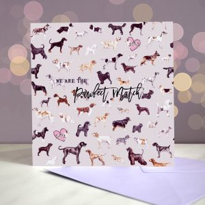 We Make The Pawfect Match Greeting Card